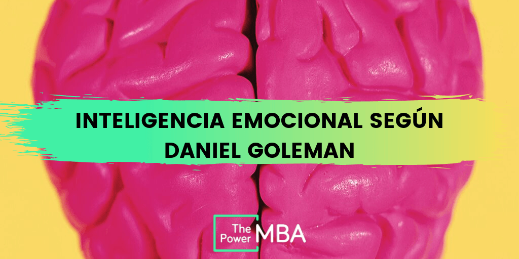 La inteligencia emocional y el liderazgo según Goleman