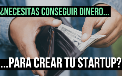 Cómo levantar el capital suficiente para financiar tu startup
