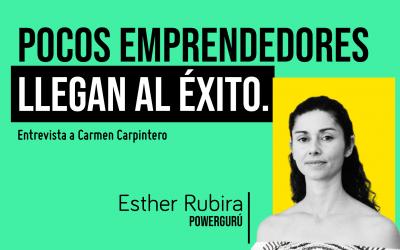 CÓMO TRIUNFAR COMO EMPRESARIO: Carmen Carpintero