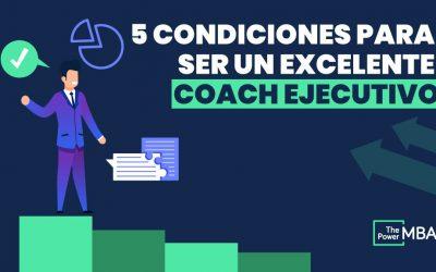 condiciones para ser coach ejecutivo